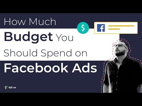 How Much Budget Should I Spend On Facebook Advertising?