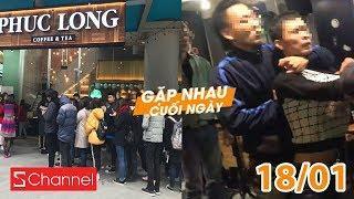 Vụ ẩu đả cực gắt ở phố Tạ Hiện | Phúc Long Hà Nội thất thủ ngày khai trương - GNCN 18/1