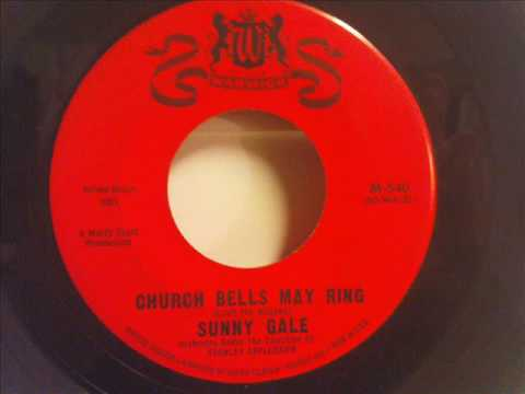 Sunny Gale - Church Bells May Ring