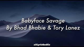 """BHAD BHABIE feat. Tory Lanez """"Babyface Savage"""" (Lyrics)"""