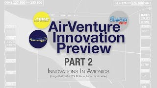 Part2 - 2018 AirVenture Innovation Preview (Avionics)