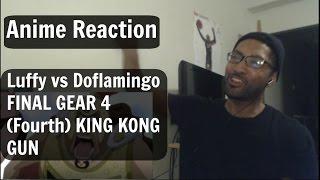 Luffy Vs Doflamingo FINAL GEAR 4 (Fourth) KING KONG GUN Reaction!!