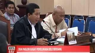 [video]Dua Pasangan Calon Gugat Hasil Pemilukada Kabupaten Deli Serdang