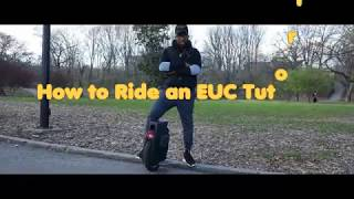 Tutorial How to Ride an Electric Unicycle (EUC)