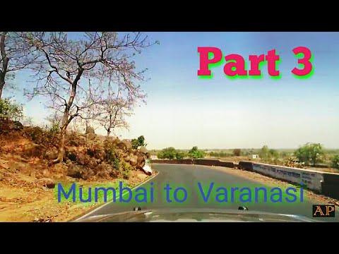 Mumbai to varanasi (मुंबई से वाराणसी)   Road Trip   EP 3 [ May, 2017 ] First time on youtube  