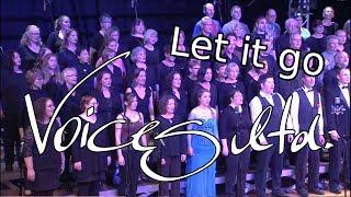 Let it go - Voices ltd. Pop- und Gospelchor (Jahreskonzert 2017)