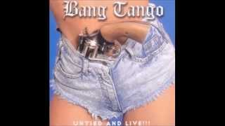 Bang Tango - Untied And True