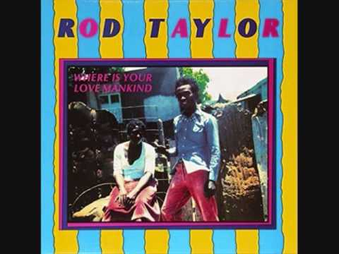 Rod Taylor - Where Is Your Love Mankind - 1980 (Full)