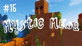 MESA GOLEM - MYSTIC MESA MODDED MINECRAFT (EP.16)
