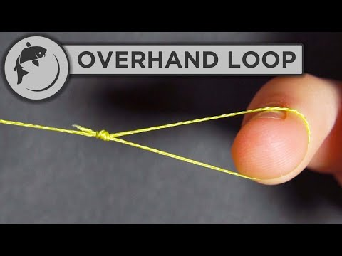 How To Tie An Overhand Loop Knot