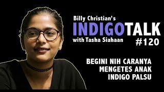 Cara Mengetes Anak Indigo Palsu IndigoTalk #120 Billy Christian