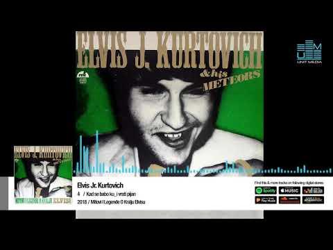 Elvis J. Kurtovich | Kad se babo vrati kuci pijan