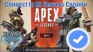 Apex Legends Connect to EA Server Hatası Çözümü