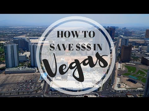 HOW TO SAVE ON VACATION | LAS VEGAS