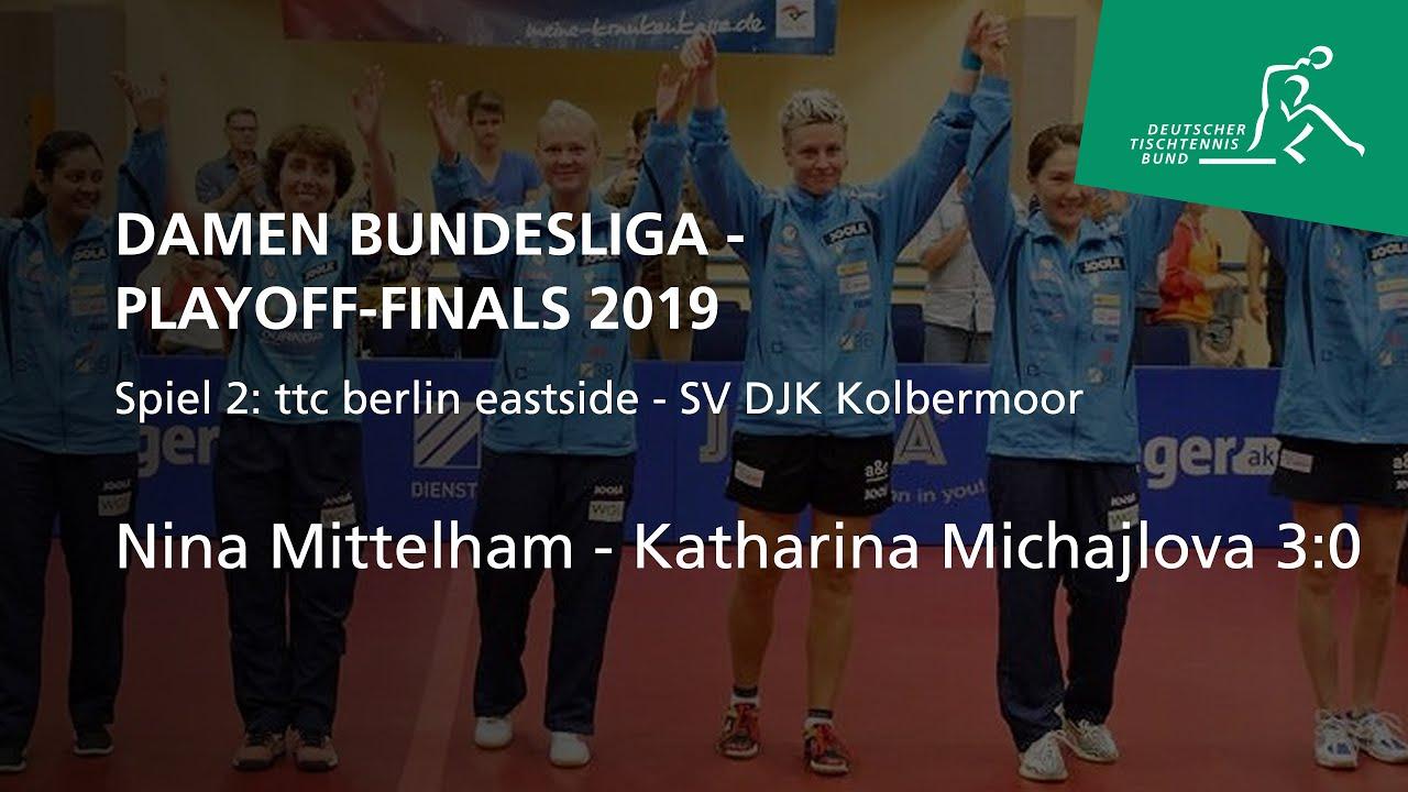 Nina Mittelham - Katharina Michajlova | Playoff Finale Damen-Bundesliga  2019 Spiel 2