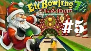 Elf Bowling 7 1/7 - The Last Insult (PC) - Part #5