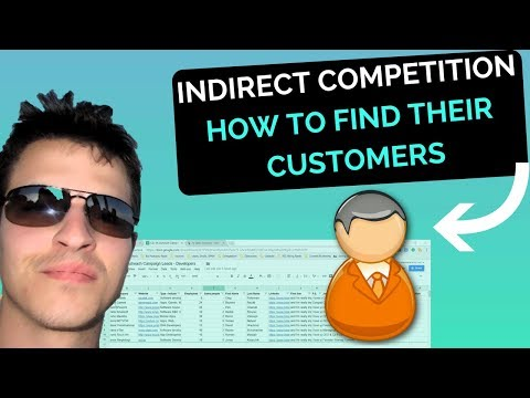 Indirect Competition – How To Find Their Customers (In Depth Guide)