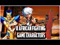 Top 8 African Fighting Game Characters