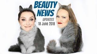 BEAUTY NEWS - 18 June 2018 | Updates