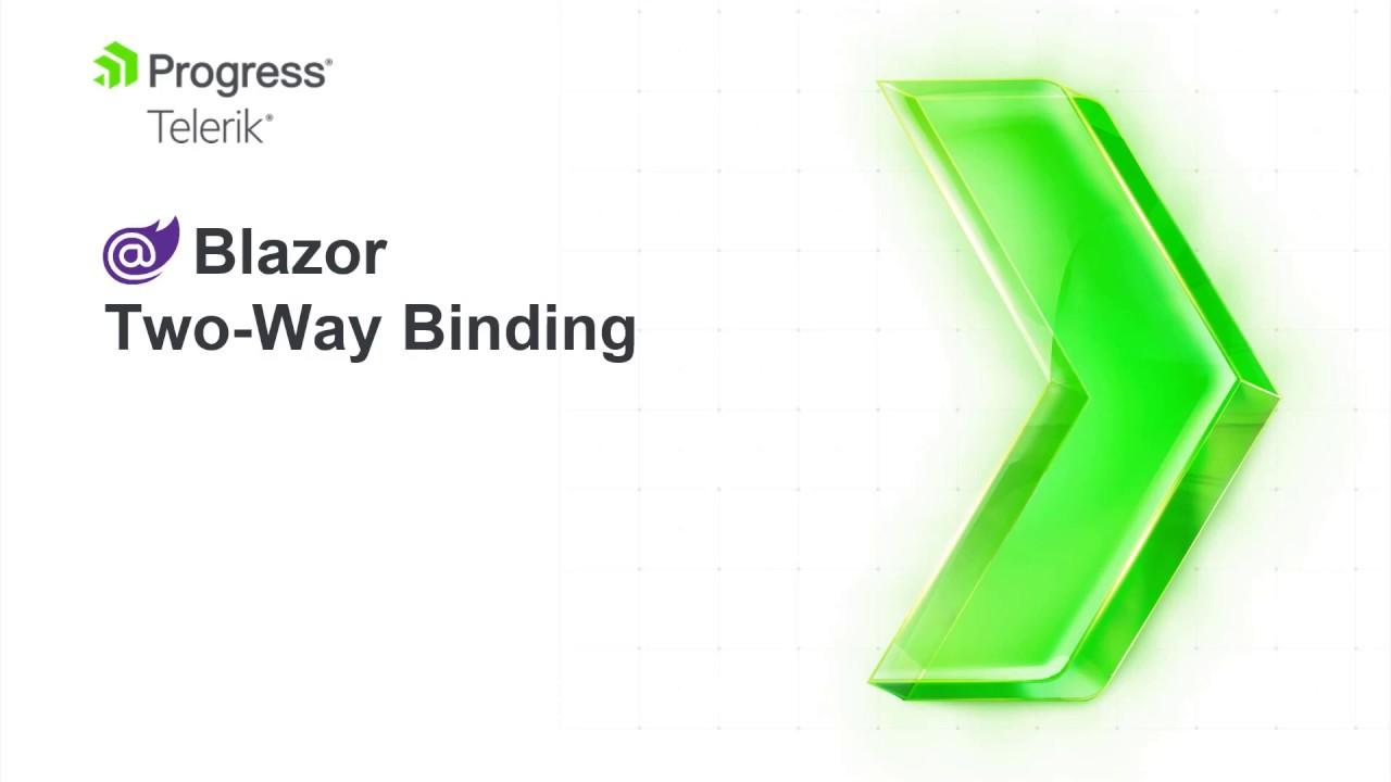 Blazor Two-Way Binding