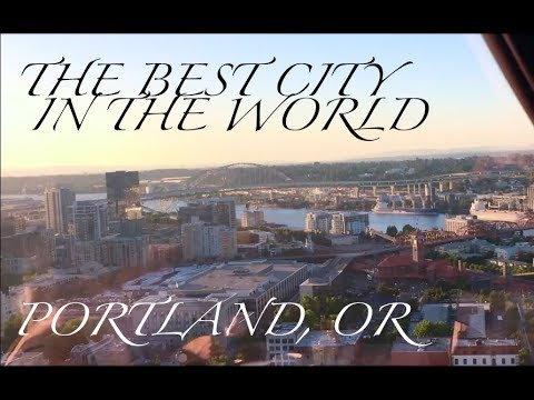 Portland Oregon What Life is Like!! || Summer 2017