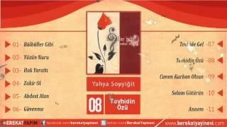 Yahya Soyyiğit - Tevhidin Özü