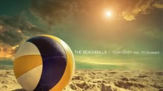 Video The Beachballs - Yeah Baby feat. 17th Boulevard download MP3, 3GP, MP4, WEBM, AVI, FLV September 2017