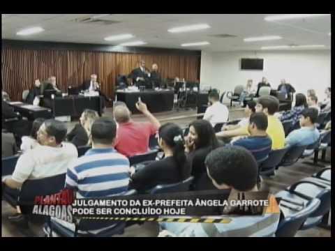 Julgamento da ex-prefeita de Estrela de Alagoas