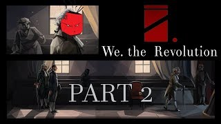 We. The Revolution [PART2] - Under Lock and Key