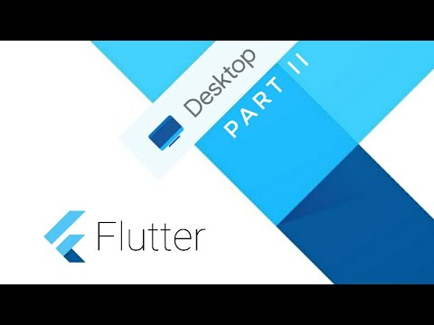 How to Create Responsive Desktop Apps in Flutter   Flutter Desktop Tutorial - II
