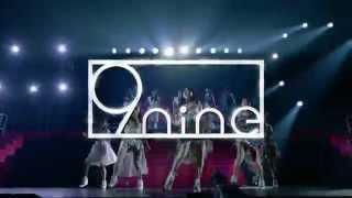 「9nine MAGICAL TOUR 2014 COUNTDOWN」 □12月31日(水)神奈川:神奈川県民ホール 1回目 開場15:30/開演16:30 2回目 開場21:00/開演22:00 ...