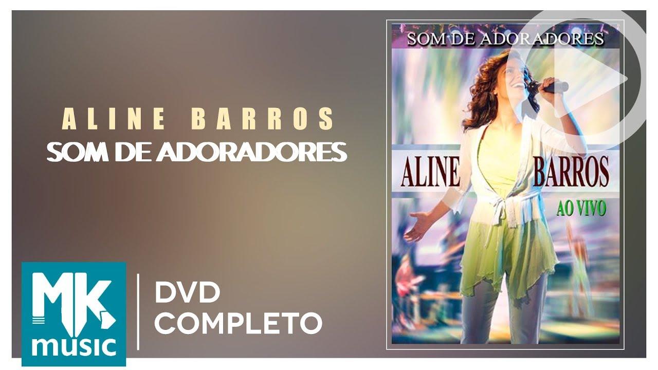 PLAYBACK DA ADORADORES DE ALINE BAIXAR CD SOM BARROS