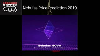 Nebulas Price Prediction 2019