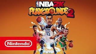 NBA 2K Playgrounds 2 - Trailer (Nintendo Switch)