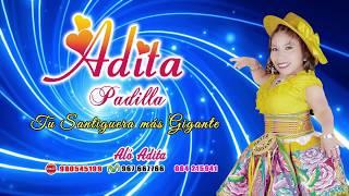 Adita Padilla 2018 ▶️ El divorcio 🔈🎵▶️ santiago primicia