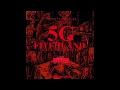 5G - Trapped In The 5th (Prod. by BMB Evil Haze)
