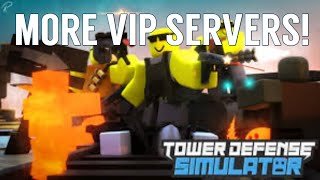 [ROBLOX] Tower Defense Simulator - VIP SERVERS!