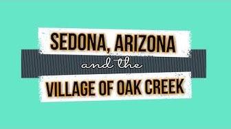 Sedona, AZ * Village of Oak Creek * Oak Creek Canyon