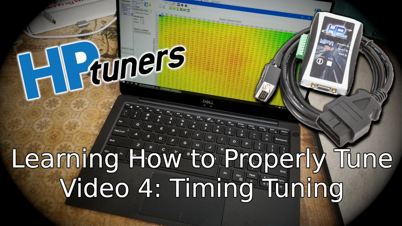 Tuning Timing in HP Tuners, Tuning Series Vol  5