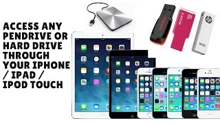 Access any pendrive/Hard drive on your iPhone / iPad / iPod touch [ NO JAILBREAK ]
