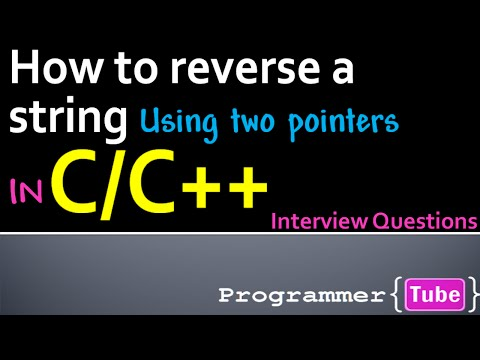 Interview Questions: How to reverse a string in C/C++ using two pointers