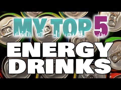 My Top 5 Engergy Drinks - The Best Energy Drinks To Stay Awake With Energy 2017 ⚡
