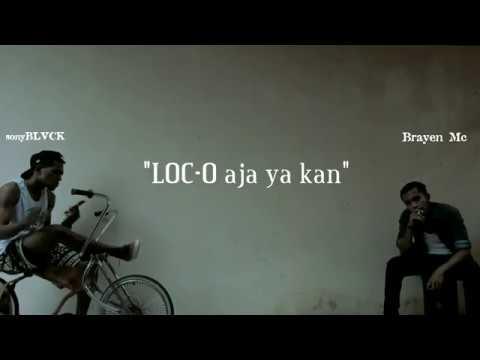 LOC-O Aja ya kan (DISS YOUNG LEX) - sonyBLVCK Ft Brayen Mc