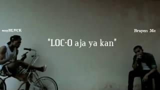 Gambar cover LOC-O Aja ya kan (DISS YOUNG LEX) - sonyBLVCK Ft Brayen Mc