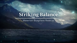 Striking Balance - Waterton Biosphere Reserve thumbnail