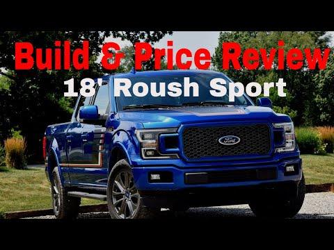 2018 Roush F-150 Sport - Build and Price Review - Roush Performance Trucks