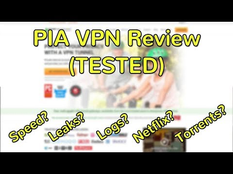 PIA VPN Full Review (2018 TESTED - Netflix? Torrents?)