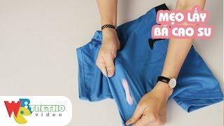 Mẹo tẩy sạch bã kẹo cao su ra khỏi quần áo đơn giản, hiệu quả | Webtretho