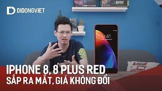 iPhone 8, iPhone 8 Plus màu đỏ chính thức ra mắt, giá như cũ