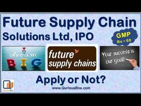 Future Supply Chain IPO Review | Future Supply Chain Solutions Ltd IPO | FSC Ltd IPO |Quriousbox